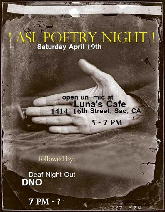 ASL POETRY NIGHT at Luna's Sat. (4/19)