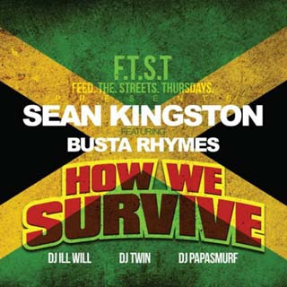 Sean Kingston ft. Busta Rhymes – How We Survive Lyrics | Letras | Lirik | Tekst | Text | Testo | Paroles - Source: emp3musicdownload.blogspot.com