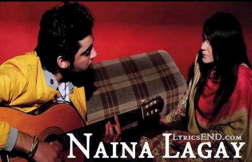 Naina Lagay Lyrics - Amanat Ali ft. Maria Meer | Music Songs 2014