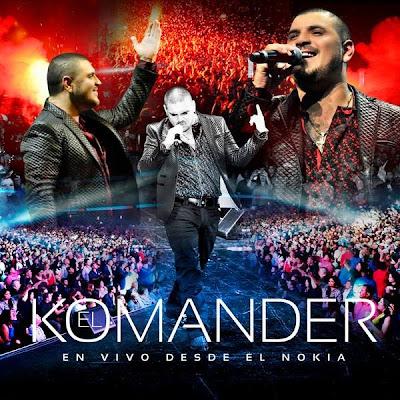 El Komander - En Vivo Desde El Nokia (CD Disco 2014)