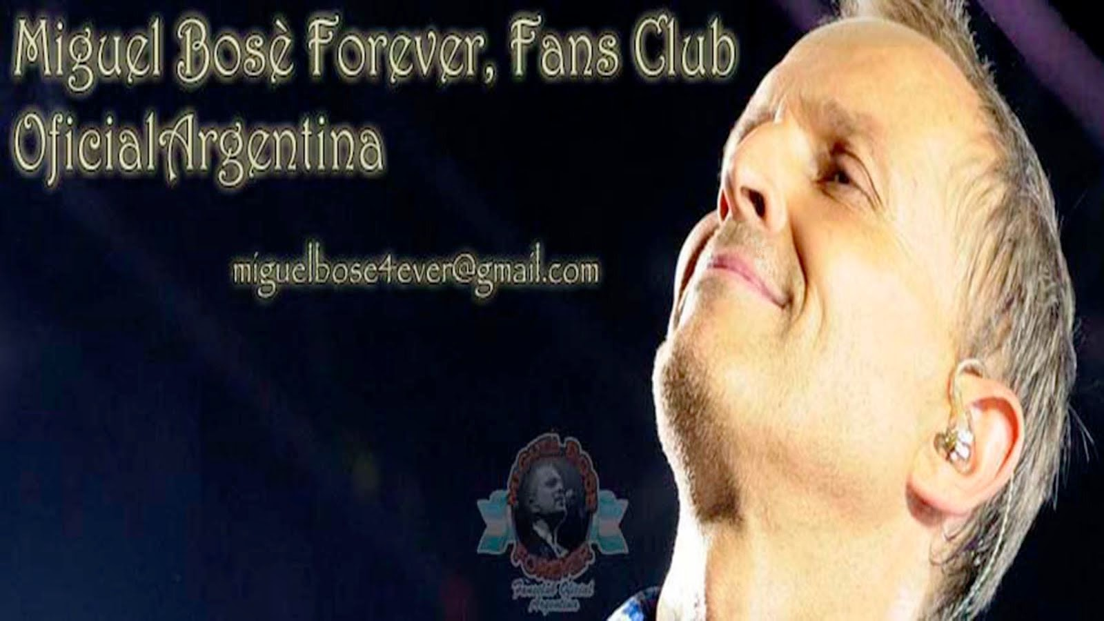 Miguel Bosè Forever Fans Club Oficial Argentina