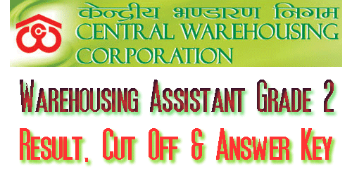 CWC Warehouse Assistant Grade II Result 2017