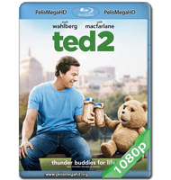 TED 2 (2015) FULL 1080P HD MKV ESPAÑOL LATINO