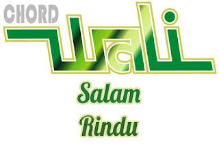 Lirik dan Chord(Kunci Gitar) Wali ~ Salam Rindu