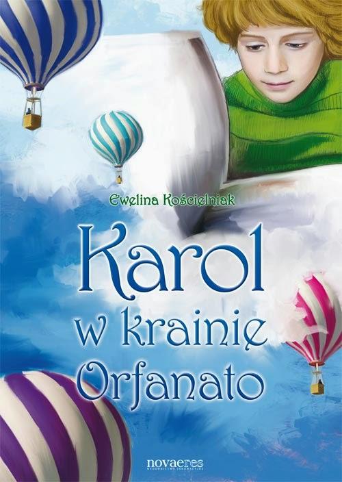 http://zaczytani.pl/ksiazka/karol_w_krainie_orfanato,druk
