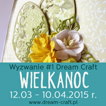 http://my-dream-craft.blogspot.com/2015/03/wyzwanie-1-wielkanoc_12.html