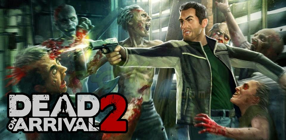 Dead on Arrival 2 v1.1.6 [Mod Money] APK