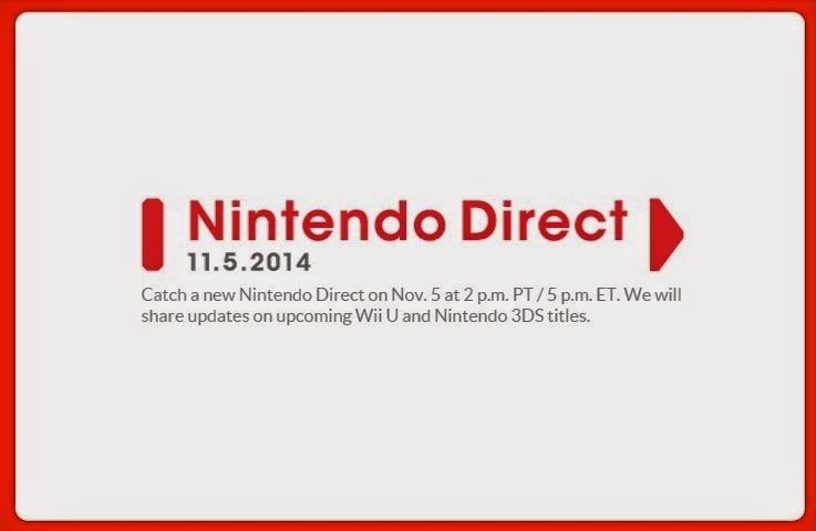 Announcement of Nintendo Direct that will be held on November 5th, 2014