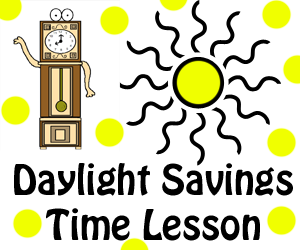Daylight Savings Time Lesson & Crafts