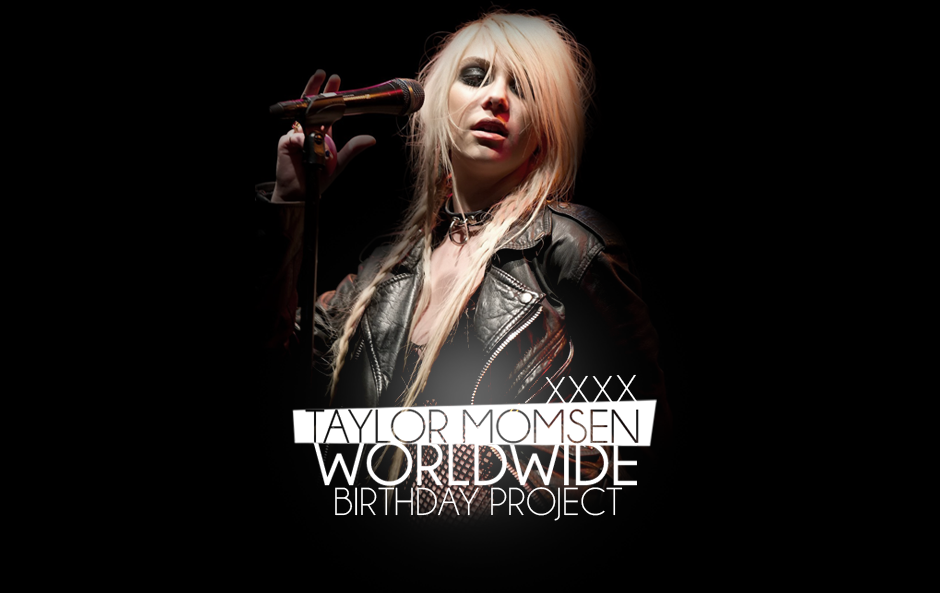 Taylor Momsen Worldwide Birthday Project