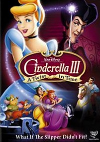DVD art for Cinderella III: A Twist in Time 2007 animatedfilmreviews.filminspector.com