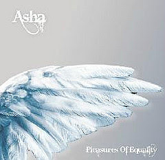 Asha -Pleasures of equality-