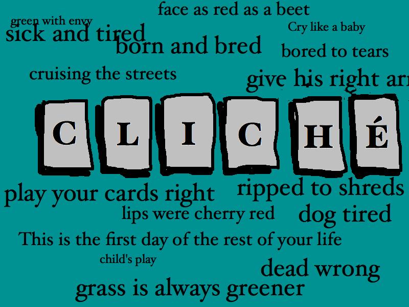 Image Result For Cliche Definitiona