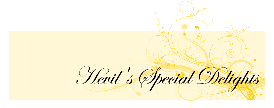 Hevil&#39;s Special Delights