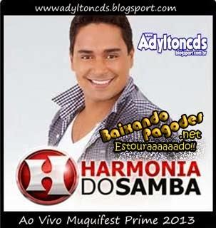 Harmonia do Samba no Muquifest Prime 2013