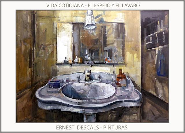 PINTURAS-VIDA-ESPEJO-LAVABO-PINTURA-BARBASTRO-CONCURSO-CUADROS-ARTISTA-PINTOR-ERNEST DESCALS-