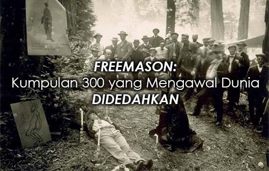 Freemason: Kumpulan 300 yang Mengawal Dunia