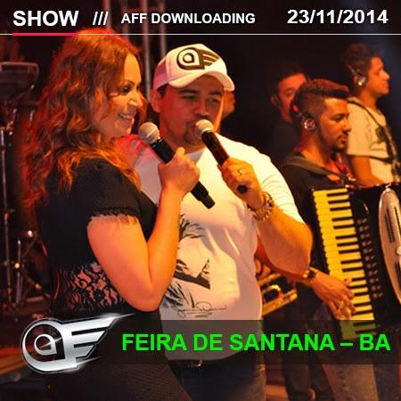 Aviões do Forró – Feira de Santana – BA – 23.11.2014