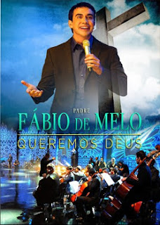Baixar CD DVD Padre Fábio de Melo – Queremos Deus (2013) Download