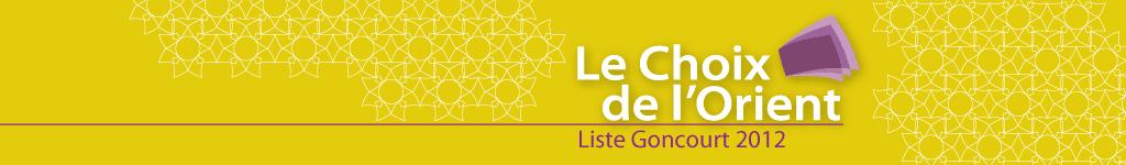 Liste Goncourt / Le Choix de l'Orient