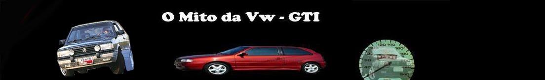O Mito da VW - GTI 16v
