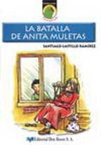 LA BATALLA DE ANITA MULETAS
