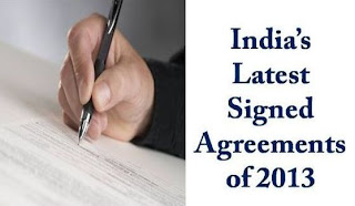 India's some latest signed agreements cum MoUs with countries like Singapore and Tanzania in 2013.