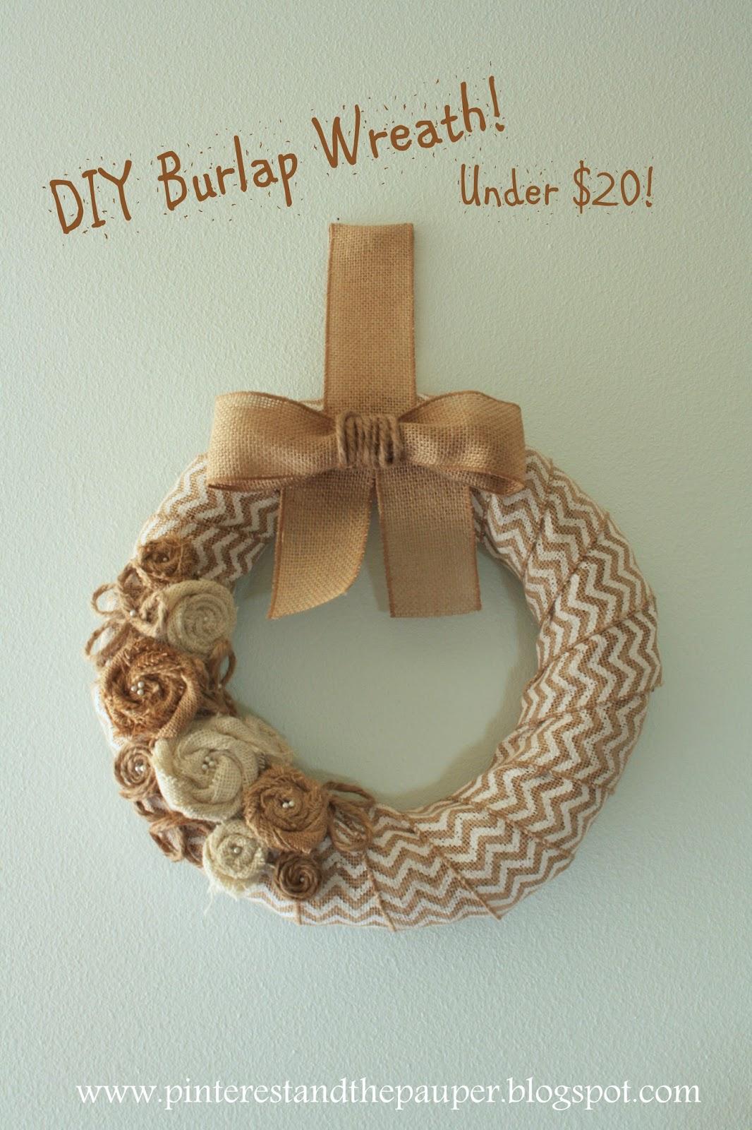 Pinterest and the pauper diy burlap wreath for under 20