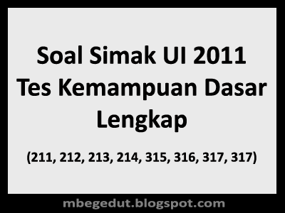 Soal Simak UI 2011 Tes Kemampuan Dasar
