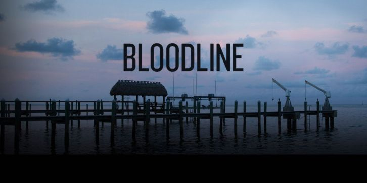 Bloodline - Season 2 - Open Discussion Thread + Poll