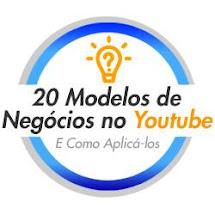 20 Modelos de Negócios no Youtube