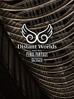 Distant Worlds - music from Final Fantasy Returning Home