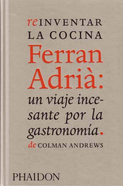 Diario del gourmet de provincias y del perro gastr nomo for La cocina de ferran adria