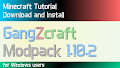 HOW TO INSTALL<br>GangZcraft Modpack [<b>1.10.2</b>]<br>▽