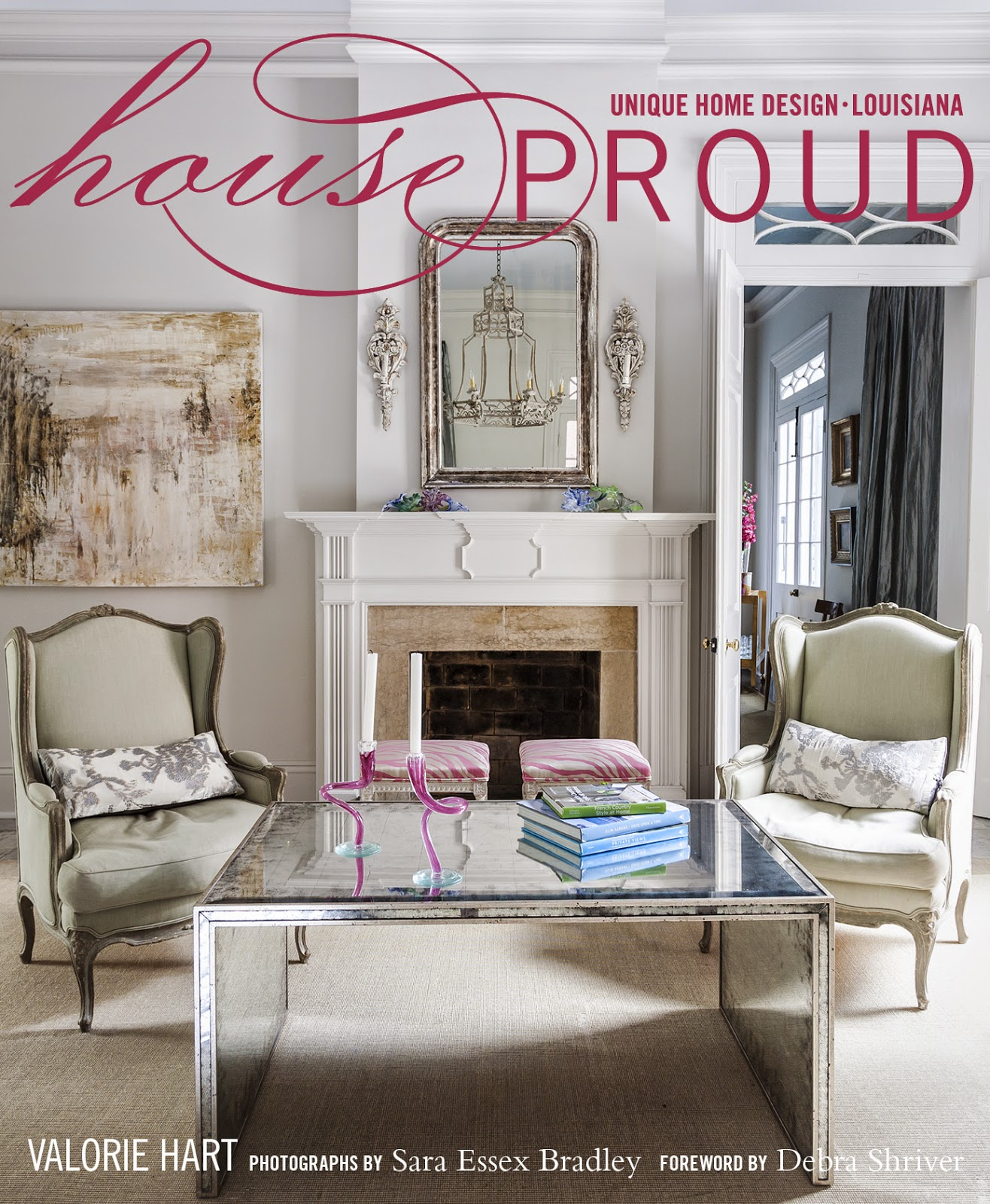 Book Spotlight   House Proud: Unique Home Design/Louisiana