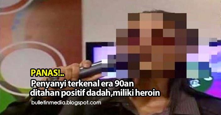 Penyanyi terkenal era 90an ditahan positif dadah, miliki heroin