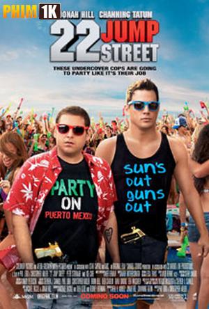 Cớm Đại Học Bản Hd 2014 -  22 Jump Street(2014) ...
