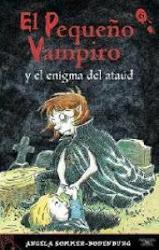 EL PEQUEÑO VAMPIRO Y EL ENIGMA DEL ATAUD..ANGELA SOMMER B.