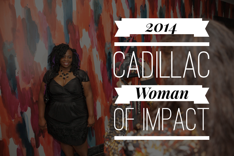 2014 Cadillac Woman of Impact Recipient