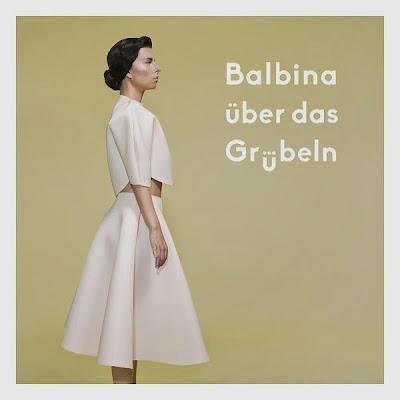 Balbina - Über das Grübeln