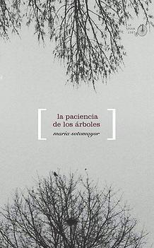 la paciencia de los árboles (2015)