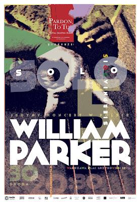 GIGOWA POLECAJKA: William Parker w Pardon, To Tu