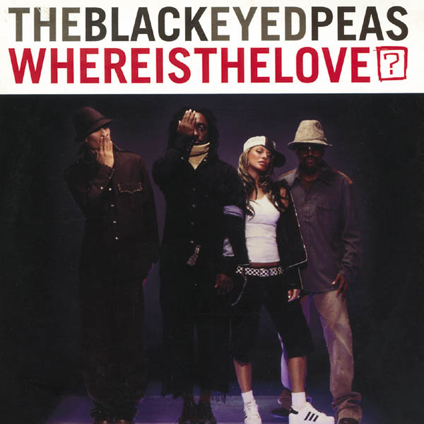 The Black Eyed Peas - Where Is the Love? - Single Cover
