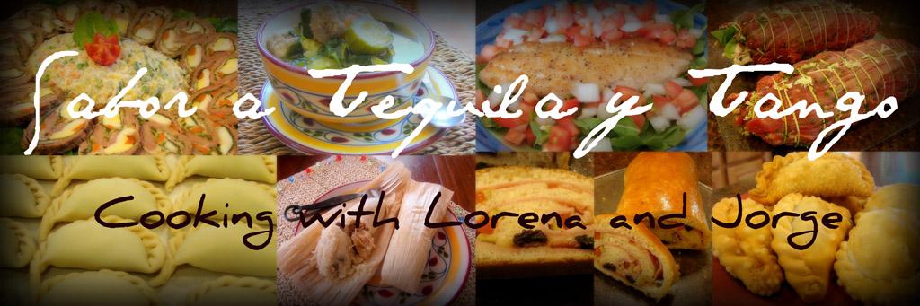 Sabor a Tequila y Tango, Cocinando con Lorena y Jorge