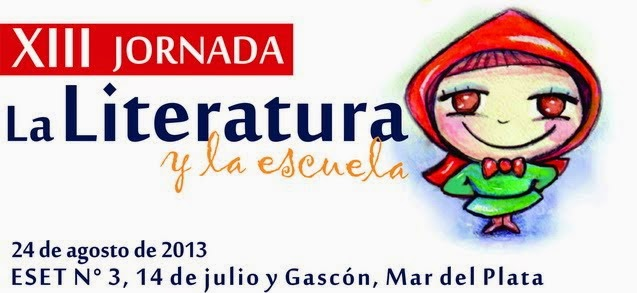 """XIII Jornada """"La Literatura y la Escuela"""""""