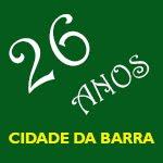 Cidade da Barra 26 Anos!
