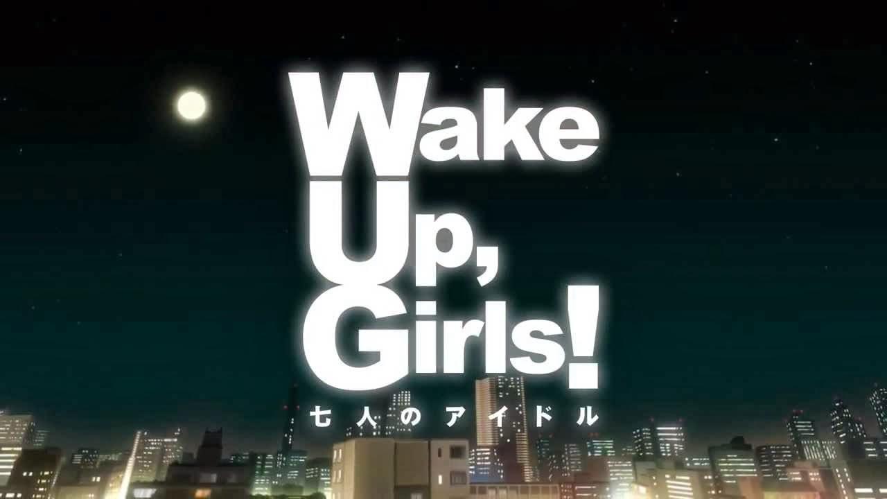 Wake Up, Girls! Shichinin no Idol Subtitle Indonesia