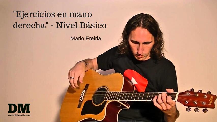 Mario Freiria, aprender guitarra - Ejercicios con la mano derecha