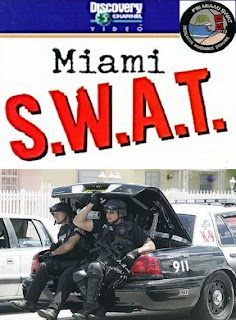 Miami S.W.A.T. (2009) Documentario Streaming
