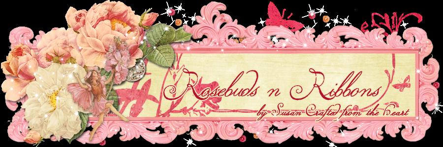 Rosebuds n Ribbons